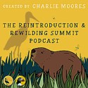 The Reintroduction & Rewilding Summit Podcast