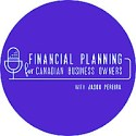 Financial Planning For Canadian Business Owners