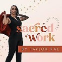 Sacred Work: Online Marketing + Business Podcast