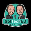 GotTechED the Podcast
