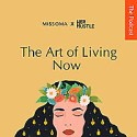 The Art Of Living Now