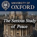 OxPeace Conference 2009: The Serious Study of Peace