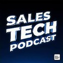 Sales Tech Podcast