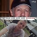 My Dad and Son are missing