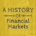 A History of Financial Markets