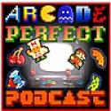 Arcade Perfect Podcast