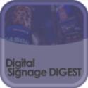 Digital Signage Digest