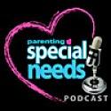 Parenting Special Needs Podcast