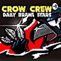 Crow Crew   A Daily Brawl Stars Podcast