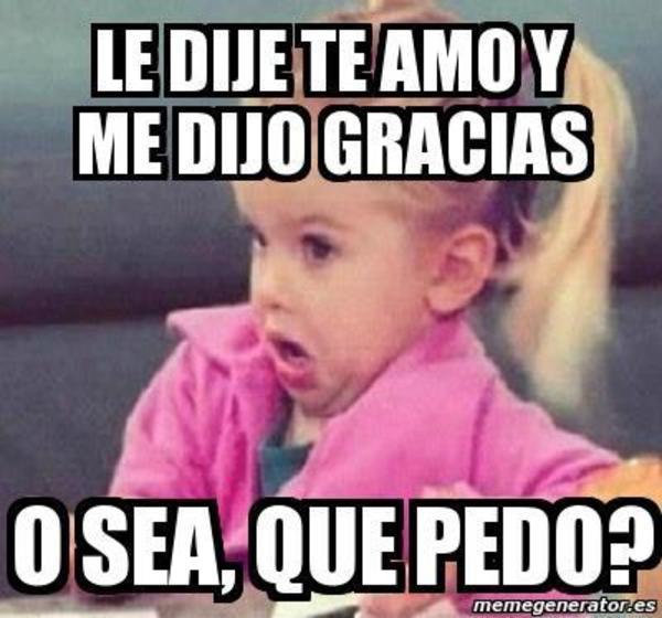 Image 466466 Nia Osea Que Pedo Know Your Meme