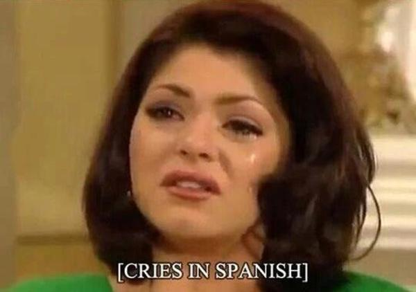 Image result for cries in spanish meme