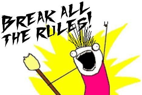 Break All The Rules