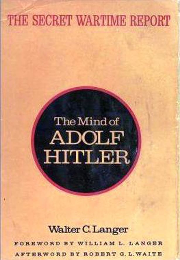he Mind of Adolf Hitler: The Secret Wartime Report