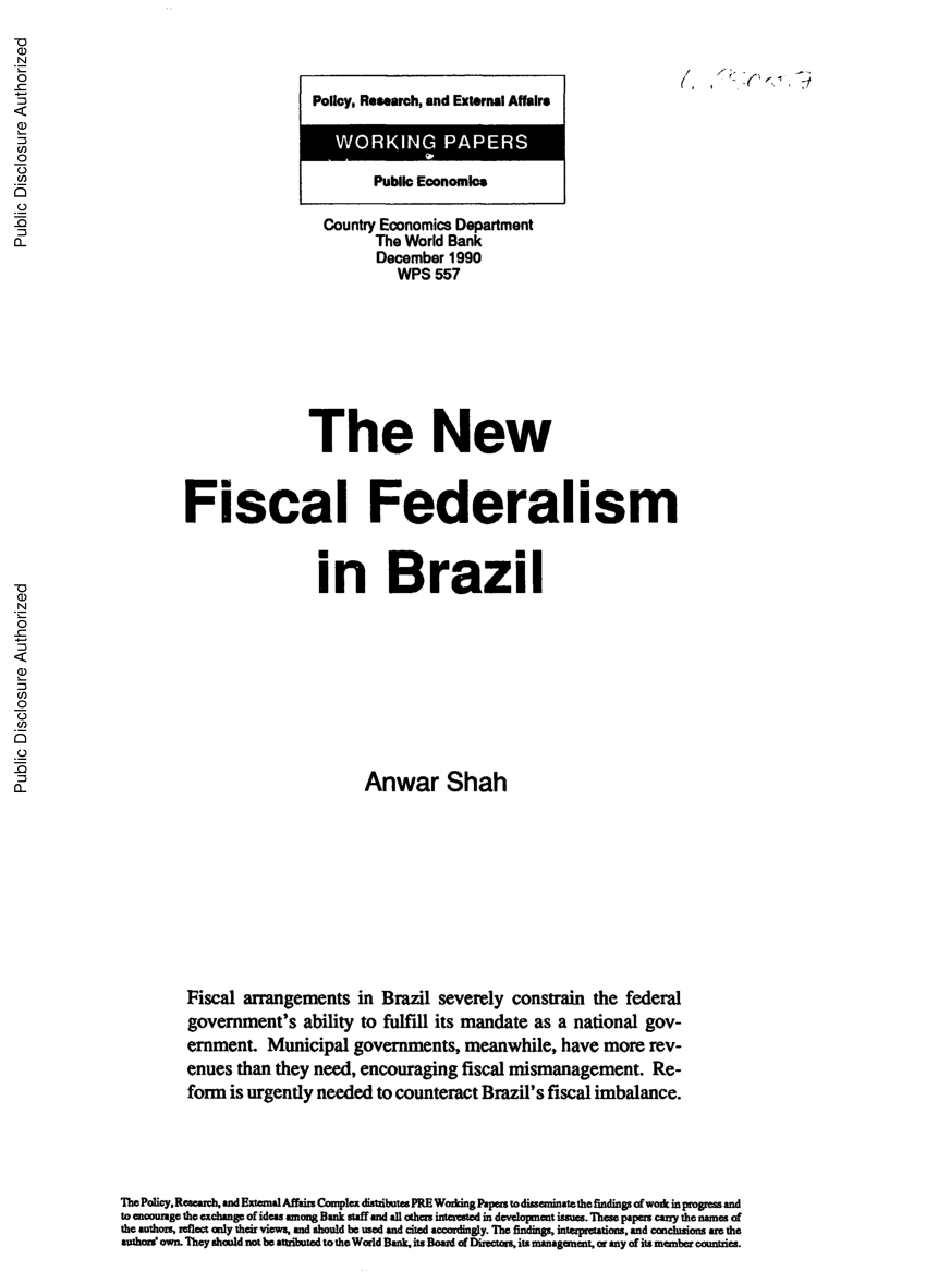The New Fiscal Federalism In Brazil