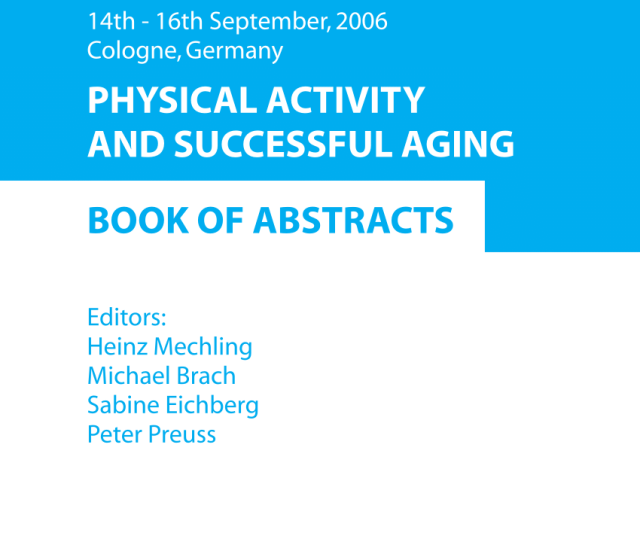 Pdf Xth International Egrepa Conference 14th 16th September 2006 Cologne Germany Physical Activity And Successful Aging Book Of Abstracts