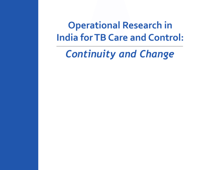Pdf Operational Research In India For Tb Care And Control Continuity And Change