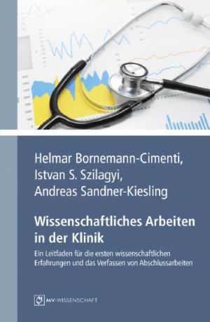 (PDF) Wissenschaftliches Arbeiten in der Klinik: Ein