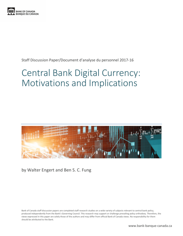 (PDF) Central Bank Digital Currency: Motivations and ...