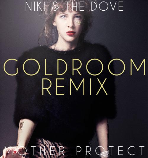 muzikat goldroom niki & the dove mother's project
