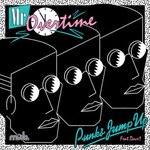Punks Jump Up feat. Dave 1 - Mr Overtime