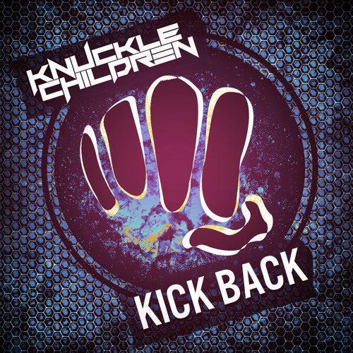 Knuckle Children - Kick Back [FREE DOWNLOAD] by Knuckle ...