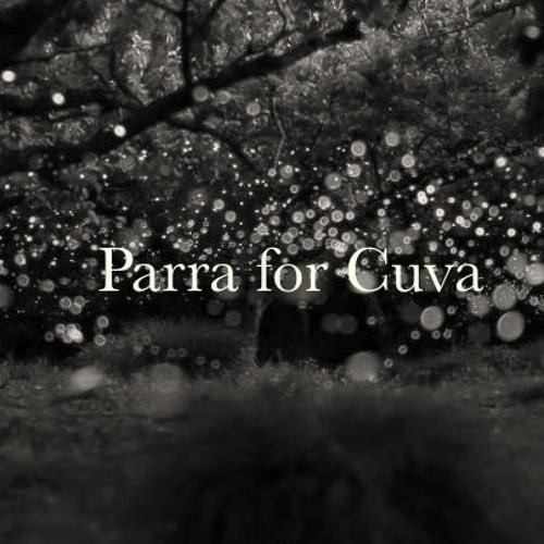 The fast Taita - Parra for Cuva //  Set