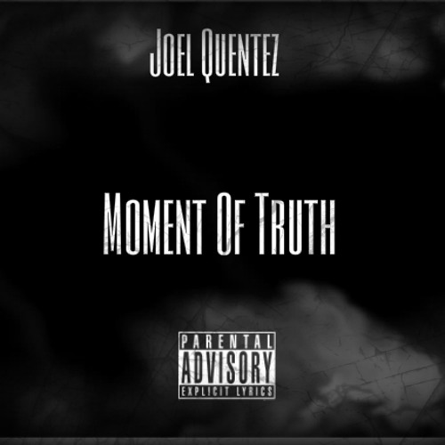 MOMENT OF TRUTH (Prod by G beats)