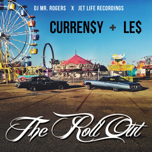 Curren$y - The Roll Out ft. Le$