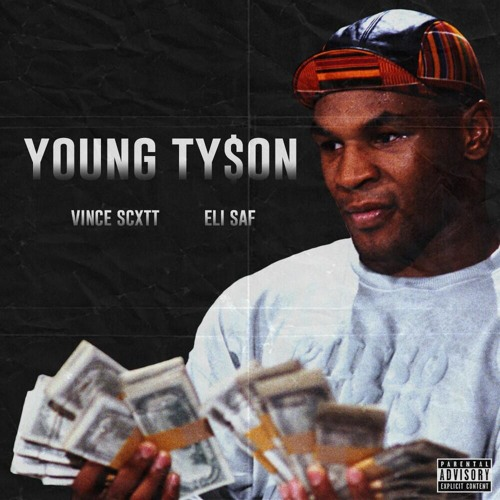 Young Ty$on Feat. Eli Saf (Prod. by Artificial Intelligence)