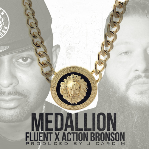 "Fluent (feat. Action Bronson) - ""Medallion"" (prod. by J. Cardim)"