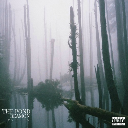 Beamon - The Pond (produced by Tones)