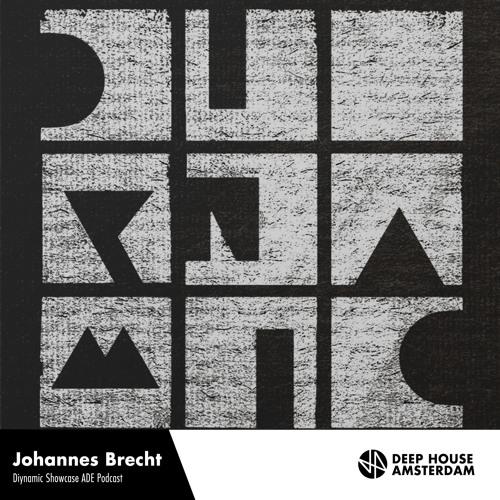 Johannes Brecht - Diynamic Showcase ADE Podcast by Deep ...