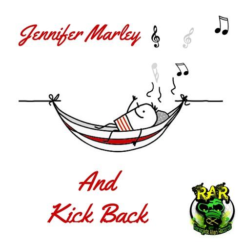 Jennifer Marley - And Kick Back (Original Mix) ~~ OUT NOW ...