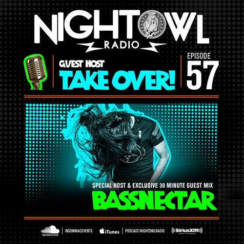 Night Owl Radio 057 ft. Bassnectar by Insomniac Events ...