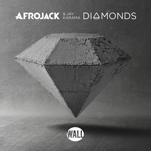 Afrojack & Jay Karama – Diamonds (Original Mix)