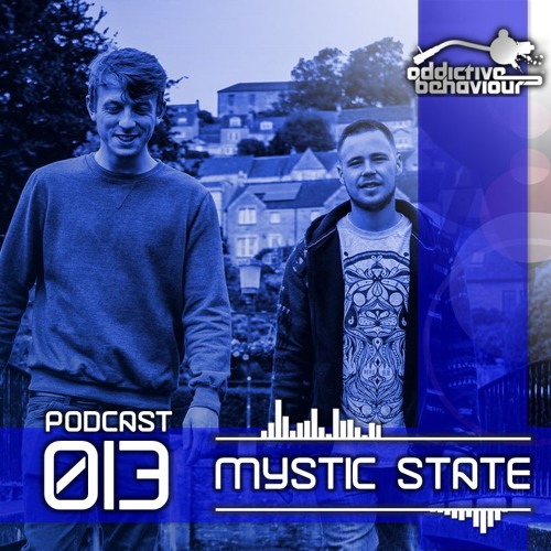 AB Podcast 013 with MYSTIC STATE by Addictive-Behaviour ...