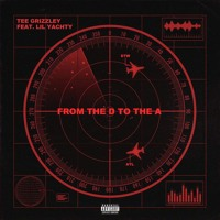 Download Lagu From The D To The A - Instrumental - Tee Grizzley & Lil Yachty Mp3