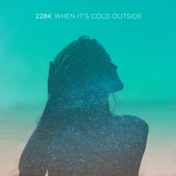 Afbeeldingsresultaat voor 228K when it's cold outside