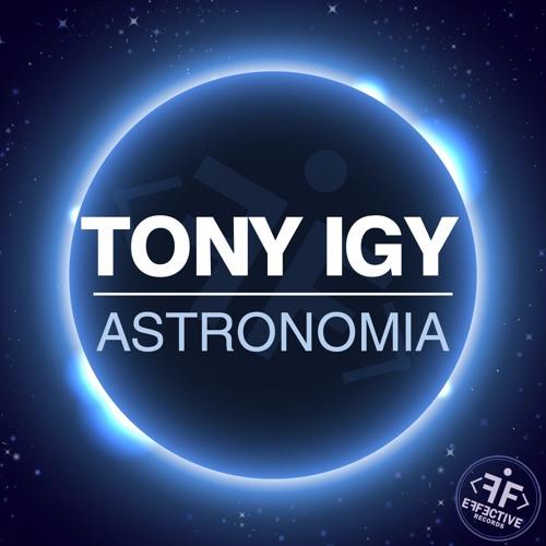 Tony Igy - Astronomia by Tony Igy on SoundCloud - Hear the world's ...