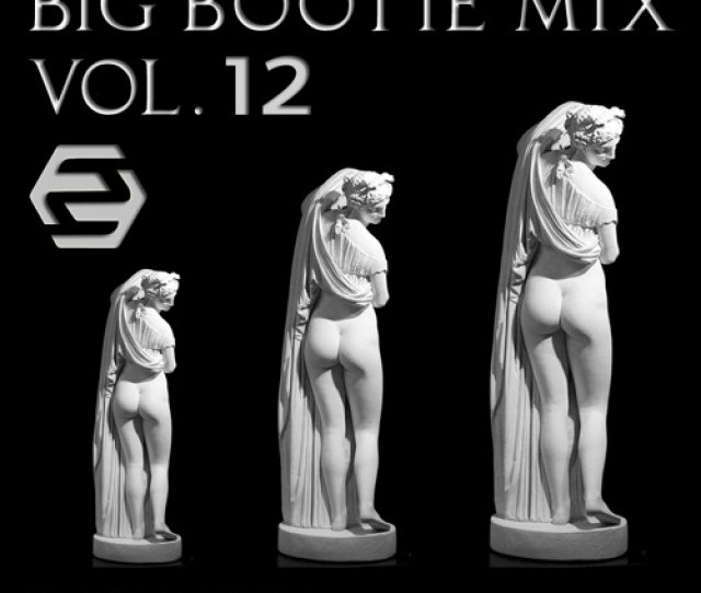 2f Big Bootie Mix Volume 12 Two Friends By Two Friends Big Bootie Mixes Free Listening On Soundcloud