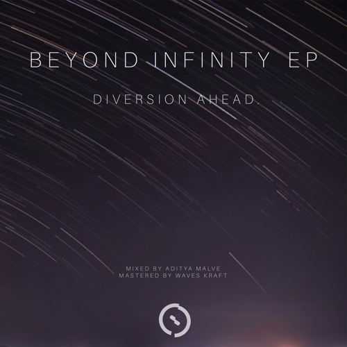 DIVERSION AHEAD. - Beyond Infinity