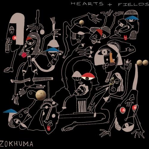 Zokhuma Hearts + Fields EP