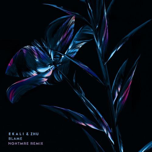 Blame NGHTMRE Remix