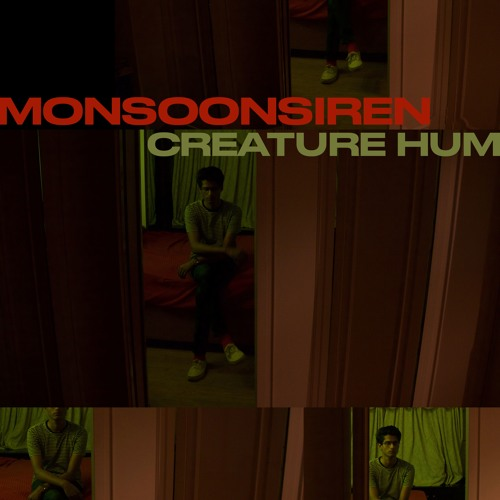 Monsoonsiren Creature Hum
