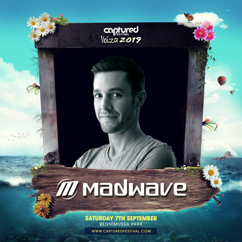Madwave Live @ Captured Festival Afterparty – Benimussa Park Ibiza (07.09.2019)