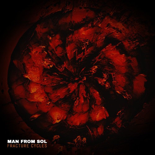 Man From Sol – Fracture Cycles