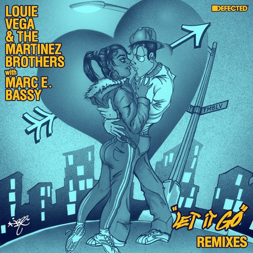 Louie Vega & The Martinez Brothers with Marc E. Bassy 'Let It Go ( Remixes)' - Out 13/11 by Defected Records on SoundCloud - Hear the  world's sounds