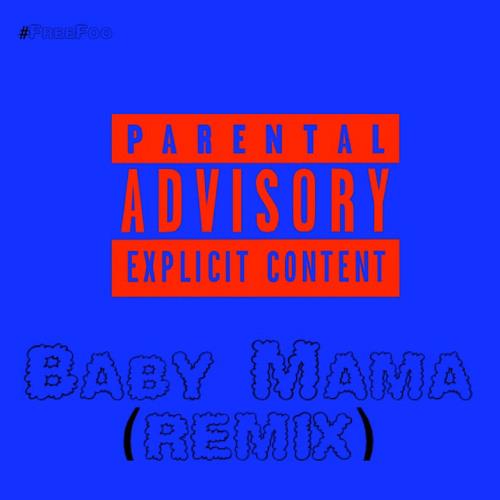 Baby Mama Remix By Aco Nasa