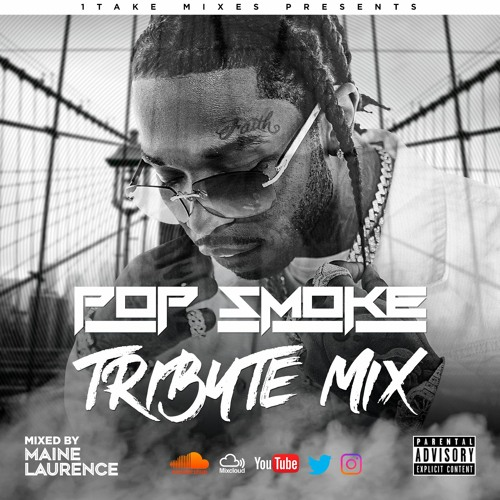 pop smoke tribute mix by maine laurence