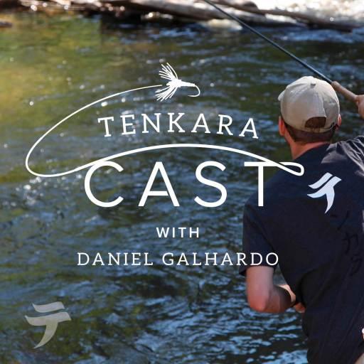 Tenkara Cast – a podcast about tenkara fly-fishing